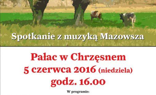 Hej Mazowsze – jakie cudne