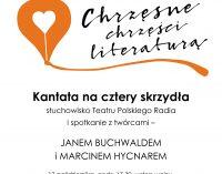 Teatr Polskiego Radia w Chrzęsnem – Kantata na cztery skrzydła